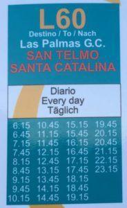 Lentokentältä pääsee suoraan Santa Catalinan linja-autoasemalla bussilla nro 60.